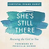 #9: She's Still There: Rescuing the Girl in You