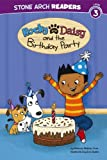 Rocky and Daisy and the Birthday Party, Melinda Melton Crow, 1434262057