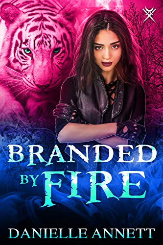- Branded by Fire: An Urban Fantasy Novel (Blood and Magic Book 4)