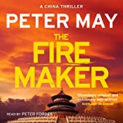 The Firemaker: The China Thrillers, Book 1 | Peter May