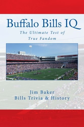 Download Buffalo Bills IQ: The Ultimate Test of True Fandom ebook
