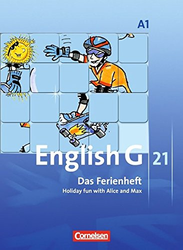 English G 21 - Ausgabe A: Band 1: 5. Schuljahr - Das Ferienheft: Holiday fun with Alice and Max. Arbeitsheft