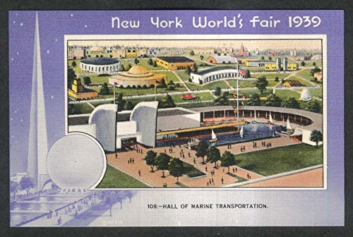 New York World's Fair 1939#108 Hall of Marine Transportation postcard