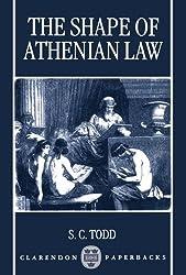 The Shape of Athenian Law (Clarendon Paperbacks)