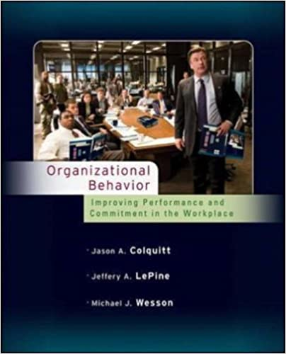 Organizational behavior improving performance and commitment in the organizational behavior improving performance and commitment in the workplace 1st edition fandeluxe Image collections