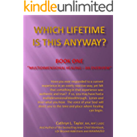 Which Lifetime Is This Anyway? Book One - (English Edition)