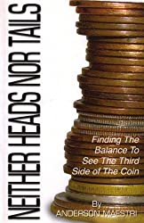 Neither Heads nor Tails: Finding the balance to see the third side of the coin
