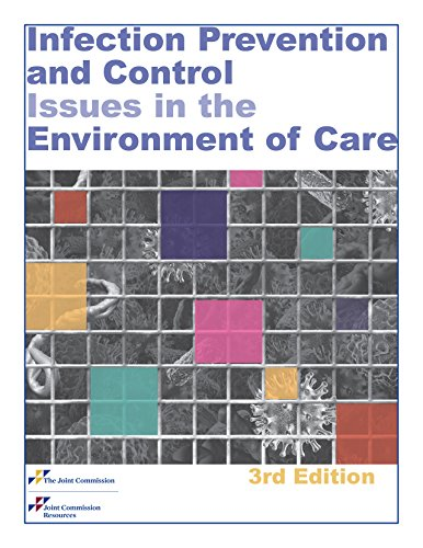Infection Prevention and Control Issues in the Environment of Care, 3rd - Prevention Infection
