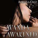 Wanda Awakened | Adriana Cruz