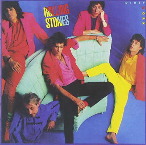 The Rolling Stones - Dirty Work [reissue] - Zortam Music