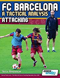 FC Barcelona - A Tactical Analysis: Attacking