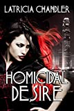 Homicidal Desire (Exotic Life Series Book 2)