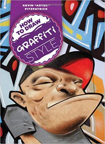 How To Draw Graffiti Style Kevin Fitzpatrick 9780785827160 Amazon