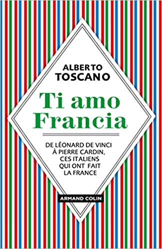 Amazon Fr Ti Amo Francia De Leonard De Vinci A Pierre