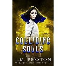 Colliding Souls