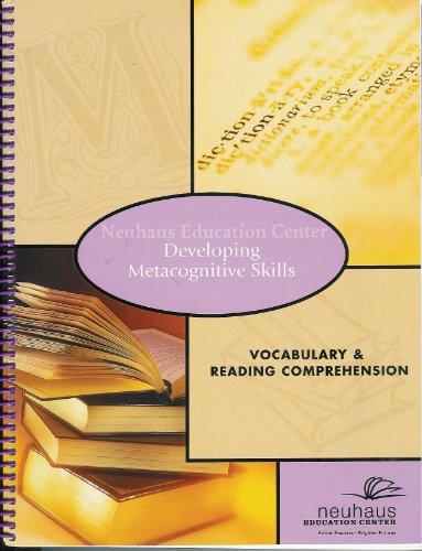 Developing Metacognitive Skills Vocabulary & Reading Comprehension (Neuhaus Education Center compare prices)