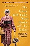Image of The Little Old Lady Who Broke All the Rules: A Novel (League of Pensioners)