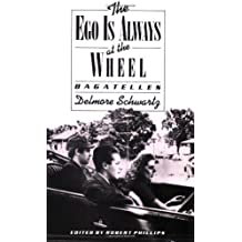 Ego is Always at the Wheel (Bagatelles)
