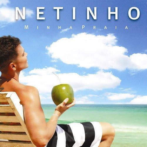 Netinho - Minha Praia - Zortam Music
