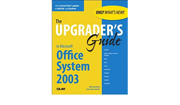 Upgraders Guide to Microsoft Office System 2003: UPGRADERS GDE MS OFF SYS 03 _p1 (English Edition) eBook: Harkins, Susan Sales, Mike Sales Gunderloy, Susan Sales Harkins: Amazon.es: Tienda Kindle