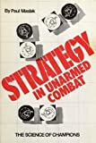 Strategy in Unarmed Combat, Paul Maslak, 0865680000