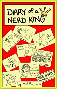 Diary of a Nerd King by [Ballard, Matt]