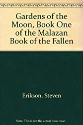 Gardens of the Moon :malazan 1