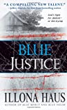 Blue Justice, Illona Haus, 0743458109