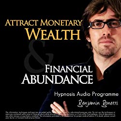 Attract Monetary Wealth & Financial Abundance With Hypnosis