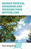 Reduce Your CO2 Emissions and Increase your Bottom Line Pdf