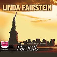 The Kills: Alexandra Cooper, Book 6 Audiobook by Linda Fairstein Narrated by Barbara Rosenblat