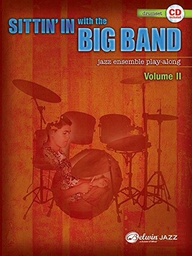 Big Band Drum - Sittin' In with the Big Band, Vol 2: Drums, Book & CD