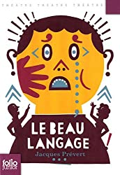 Le beau langage