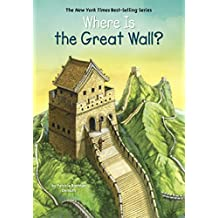 Where Is the Great Wall? (Where Is?)