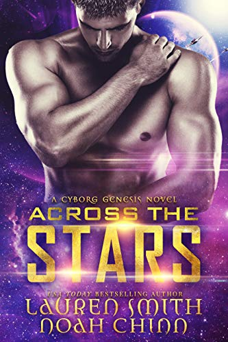 Across the Stars (Cyborg Genesis Book 1)