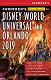 Frommer s EasyGuide to DisneyWorld, Universal and Orlando 2019