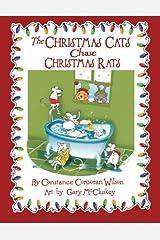 The Christmas Cats Chase Christmas Rats