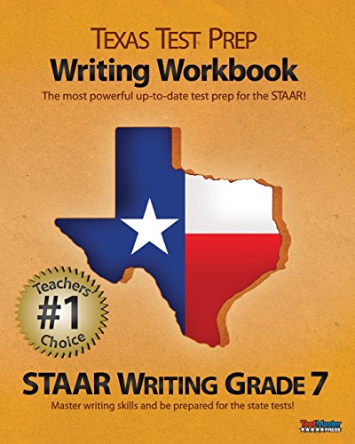 TEXAS TEST PREP Writing Workbook STAAR Writing Grade 7