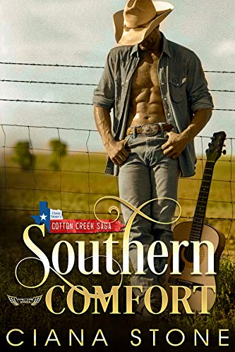 Southern Comfort: a book in the Cotton Creek Saga (Honky Tonk Angels 1)