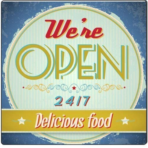 were Open 24/7 Delicious Food Decorative Metal Aluminum Tin Sign