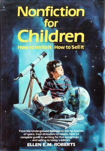 Pdf Reference Nonfiction for Children: How to Write It, How to Sell It