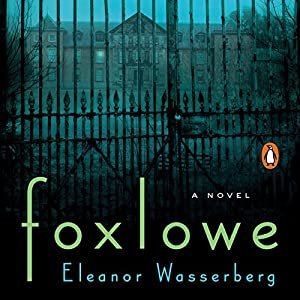 Foxlowe Audiobook
