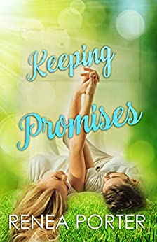 Keeping Promises (Promises Series Book 2) by [Porter, Renea]