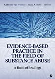 img - for Evidence-Based Practice in the Field of Substance Abuse: A Book of Readings book / textbook / text book