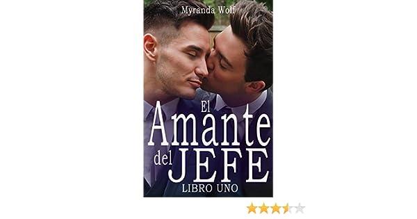 El Amante del jefe- Libro Uno: (Erotica gay en español) eBook ...