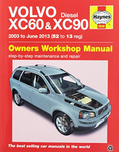 Volvo Diesel XC60 and XC90 Owners Workshop Manual 2003 to June 2013 Models