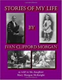 Stories of my Life, Mary Morgan McKnight, 1412031095