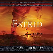 Estrid: Valhalla, Book 2 Audiobook by Johanne Hildebrandt, Tara F. Chace - translator Narrated by Christina Traister