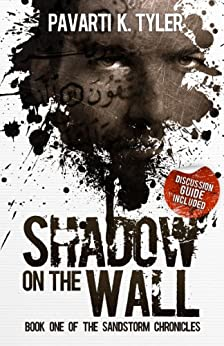 Shadow on the Wall: Superhero | Magical Realism Novels (The SandStorm Chronicles | Magical Realism Books Book 1) by [Tyler, P.K.]