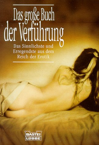 Das große Buch der Verführung Taschenbuch – 1993 Rene Masson Bastei Lübbe 3404119231 MAK_VRG_9783404119233